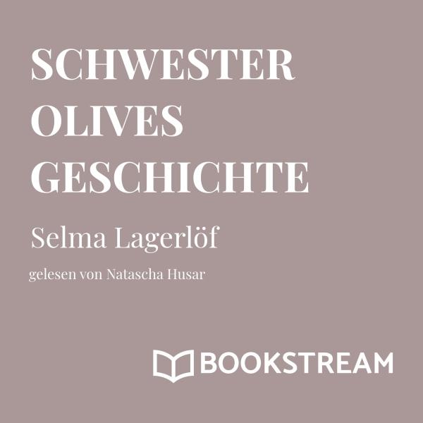 Schwester Olives Geschichte Hörbuch kostenlos downloaden