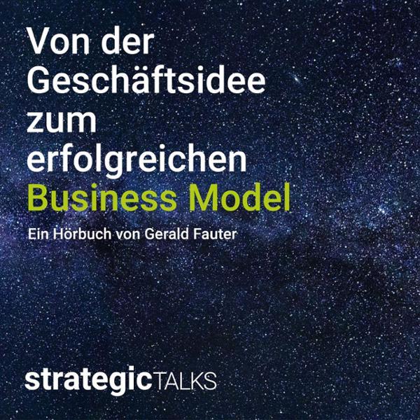 Von der Geschäftsidee zum erfolgreichen Business Model Hörbuch kostenlos downloaden