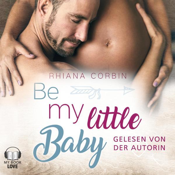 Be my little Baby Hörbuch kostenlos downloaden