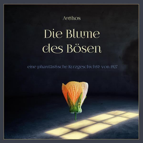 Die Blume des Bösen Hörbuch kostenlos downloaden