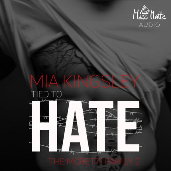 Tied To Hate Hörbuch kostenlos downloaden