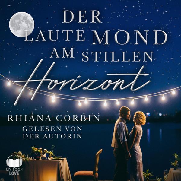 Der laute Mond am stillen Horizont Hörbuch kostenlos downloaden