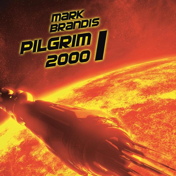 Pilgrim 2000, Teil 1 Hörbuch kostenlos downloaden