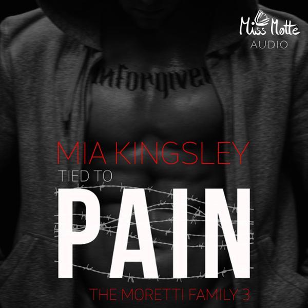 Tied To Pain Hörbuch kostenlos downloaden