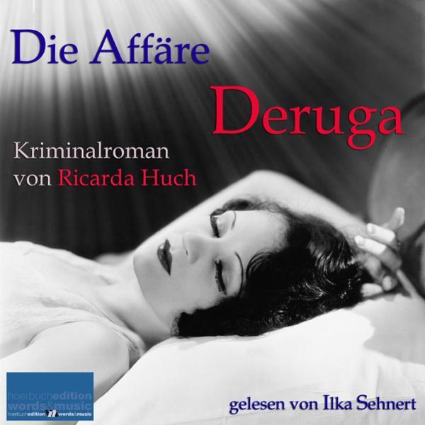 Die Affäre Deruga Hörbuch kostenlos downloaden