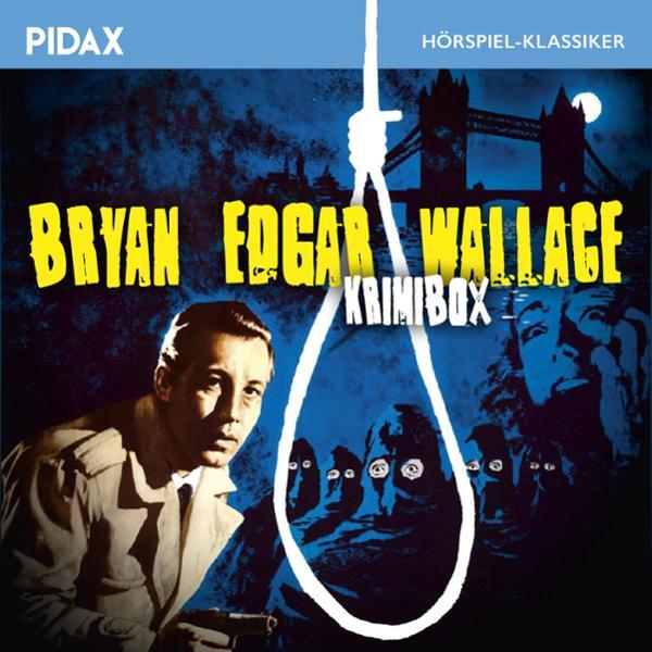 Bryan Edgar Wallace Hörbuch kostenlos downloaden