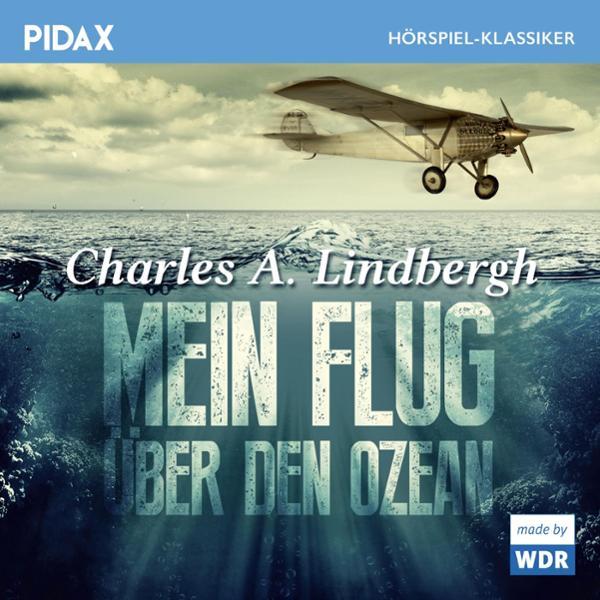 Mein Flug über den Ozean Hörbuch kostenlos downloaden