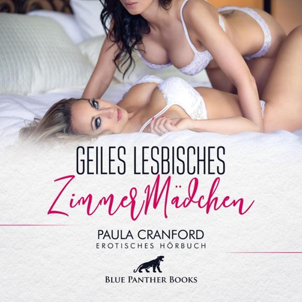 Geiles lesbisches ZimmerMädchen Hörbuch kostenlos downloaden