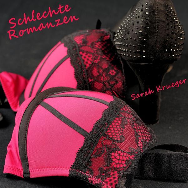 Schlechte Romanzen, (USK 18) Hörbuch kostenlos downloaden