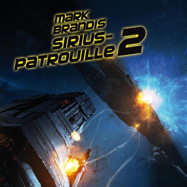 Sirius-Patrouille 2 Hörbuch kostenlos downloaden