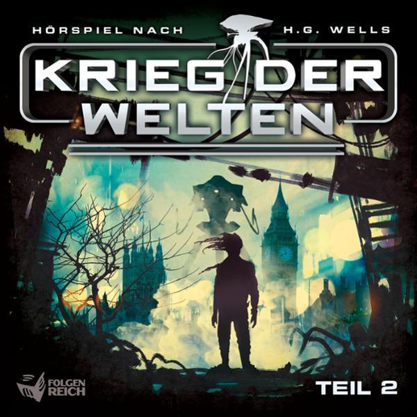 Krieg der Welten 2 Hörbuch kostenlos downloaden