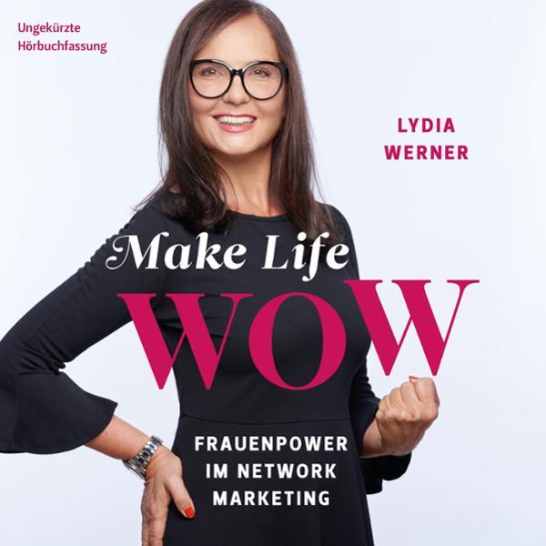 Make Life WOW Hörbuch kostenlos downloaden