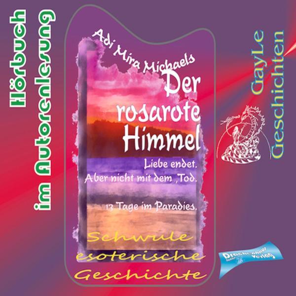 Der rosarote Himmel Hörbuch kostenlos downloaden