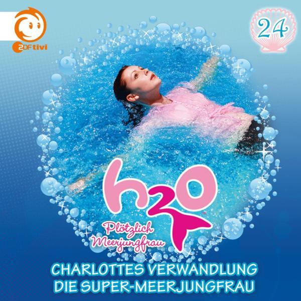 Charlottes Verwandlung / Die Super-Meerjungfrau Hörbuch kostenlos downloaden