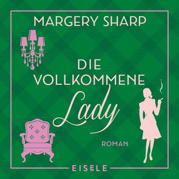Die vollkommene Lady Hörbuch kostenlos downloaden