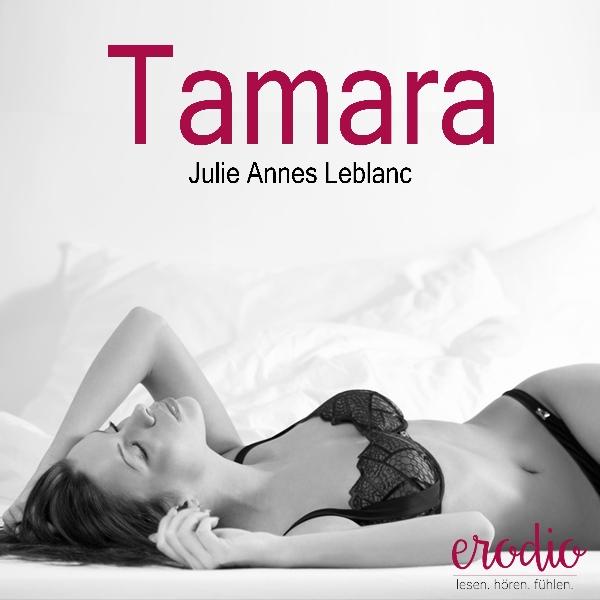 Tamara, (USK 18) Hörbuch kostenlos downloaden