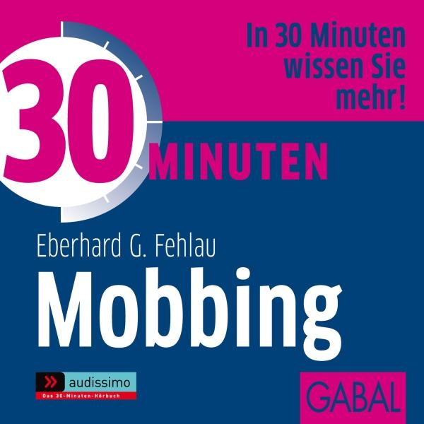 30 Minuten Mobbing Hörbuch kostenlos downloaden