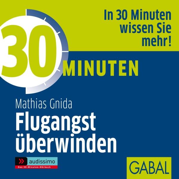 30 Minuten Flugangst überwinden Hörbuch kostenlos downloaden