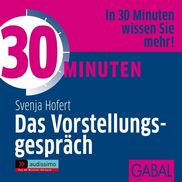 30 Minuten Das Vorstellungsgespräch Hörbuch kostenlos downloaden