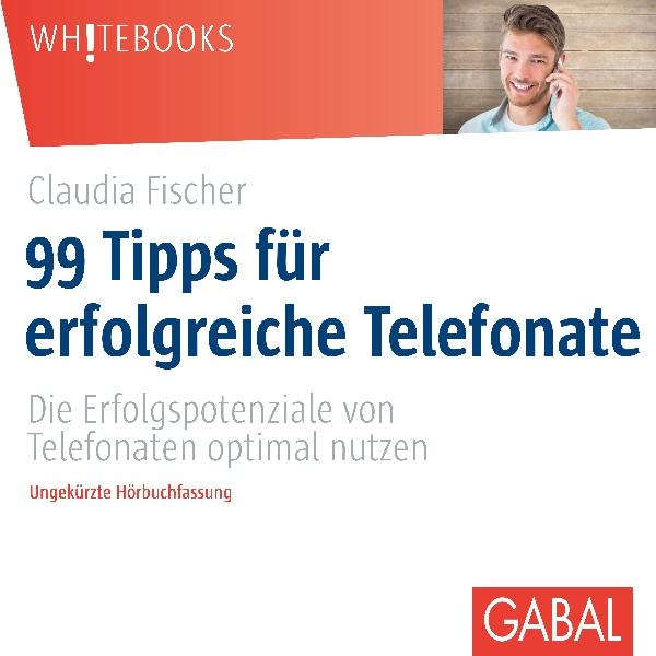 99 Tipps für erfolgreiche Telefonate Hörbuch kostenlos downloaden