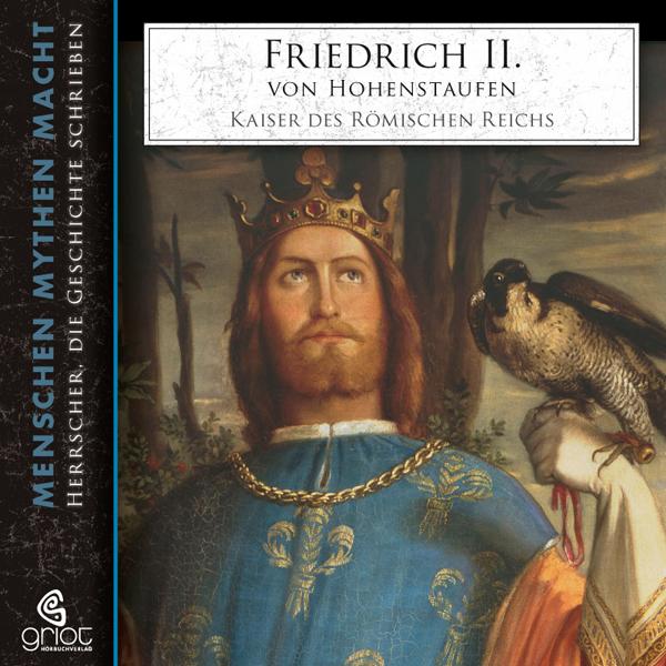 Friedrich II. von Hohenstaufen Hörbuch kostenlos downloaden