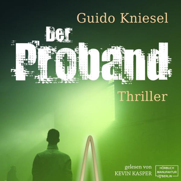 Der Proband Hörbuch kostenlos downloaden