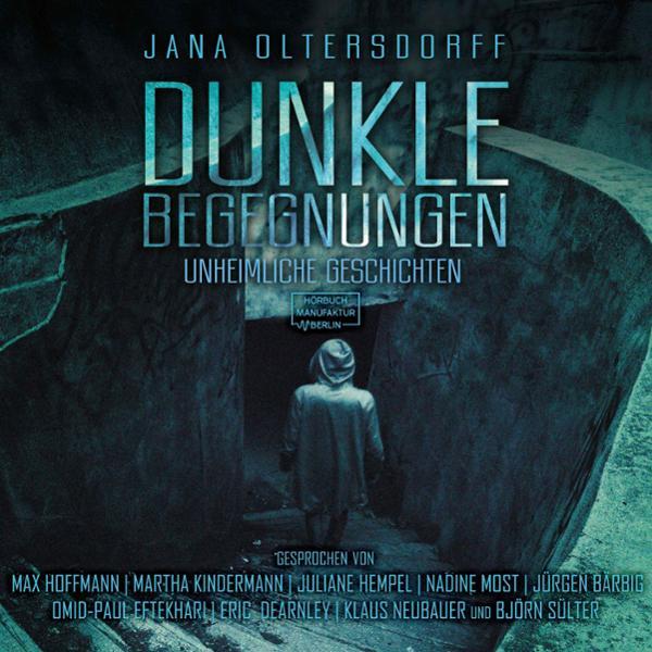 Dunkle Begegnungen Hörbuch kostenlos downloaden