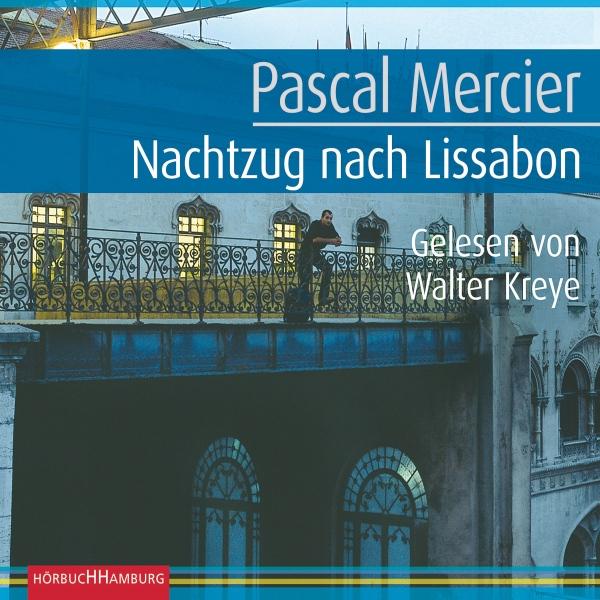 Nachtzug nach Lissabon Hörbuch kostenlos downloaden