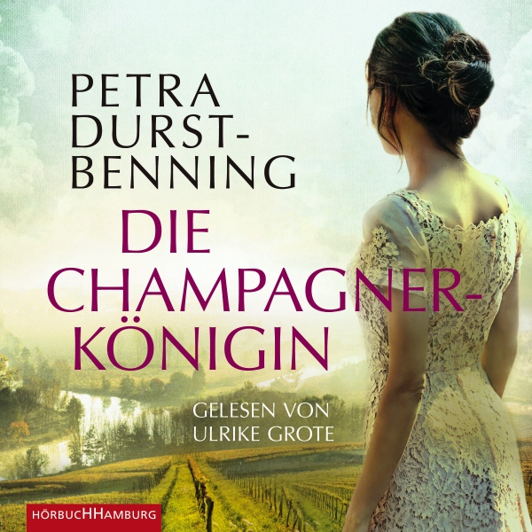 Die Champagnerkönigin Hörbuch kostenlos downloaden