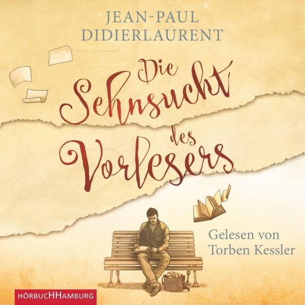Die Sehnsucht des Vorlesers Hörbuch kostenlos downloaden