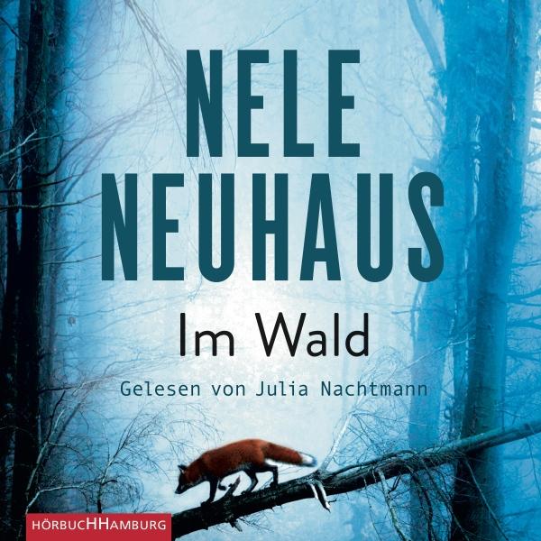 Im Wald Hörbuch kostenlos downloaden