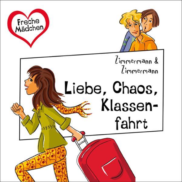 Liebe, Chaos, Klassenfahrt Hörbuch kostenlos downloaden