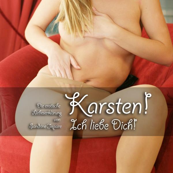 Karsten! Ich liebe Dich! Hörbuch kostenlos downloaden