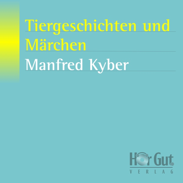 Tiergeschichten und Märchen Hörbuch kostenlos downloaden