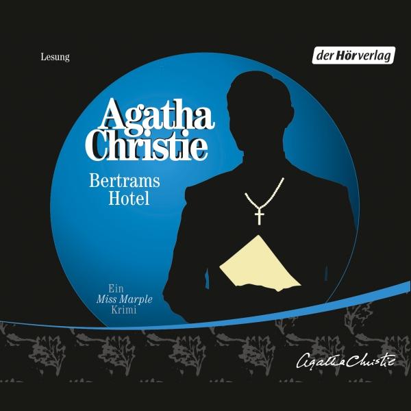 Bertrams Hotel Hörbuch kostenlos downloaden