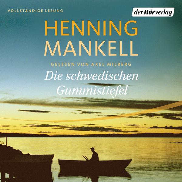 Die schwedischen Gummistiefel Hörbuch kostenlos downloaden