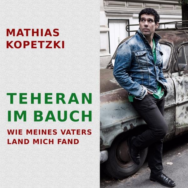 Teheran im Bauch Hörbuch kostenlos downloaden