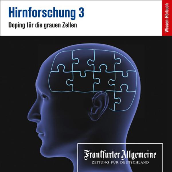 Hirnforschung 3 Hörbuch kostenlos downloaden