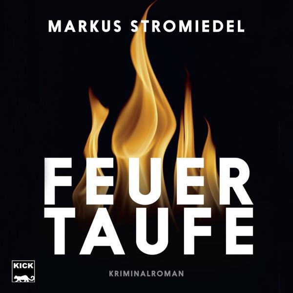 Feuertaufe Hörbuch kostenlos downloaden
