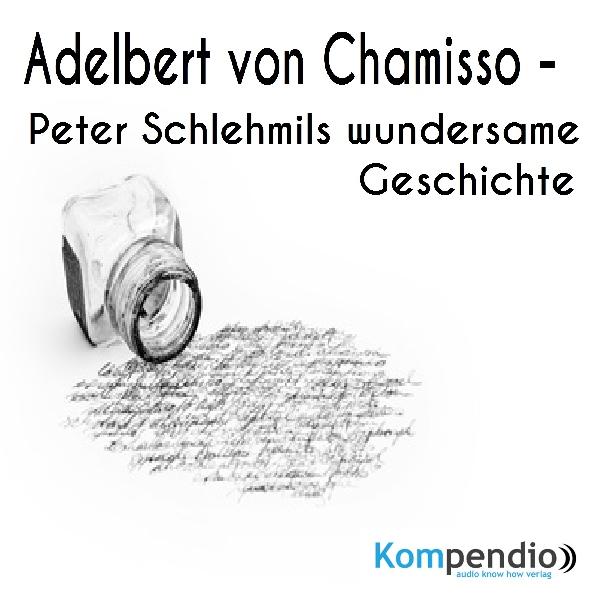 Peter Schlehmils wundersame Geschichte von Adelbert von Chamisso Hörbuch kostenlos downloaden