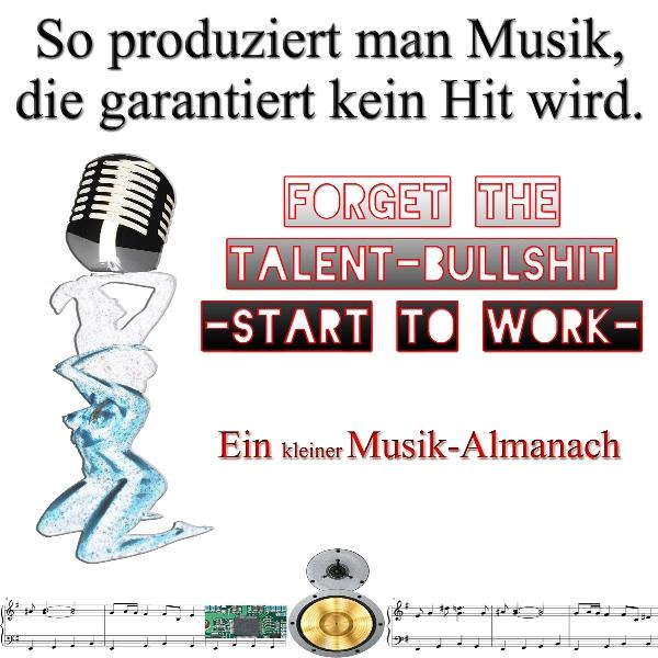 So produziert man Musik, die garantiert kein Hit wird Hörbuch kostenlos downloaden