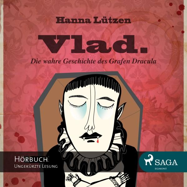 Vlad. Die wahre Geschichte des Grafen Dracula Hörbuch kostenlos downloaden