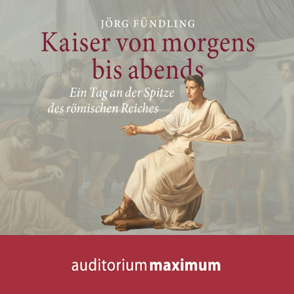 Kaiser von morgens bis abends Hörbuch kostenlos downloaden