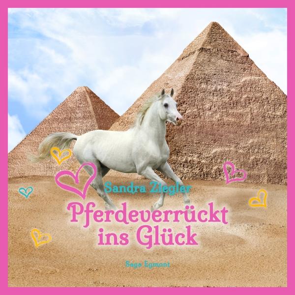 Pferdeverrückt ins Glück Hörbuch kostenlos downloaden