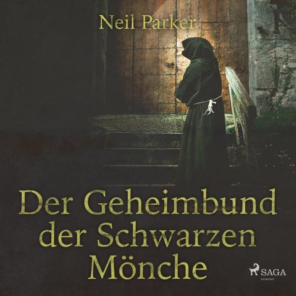 Der Geheimbund der Schwarzen Mönche Hörbuch kostenlos downloaden