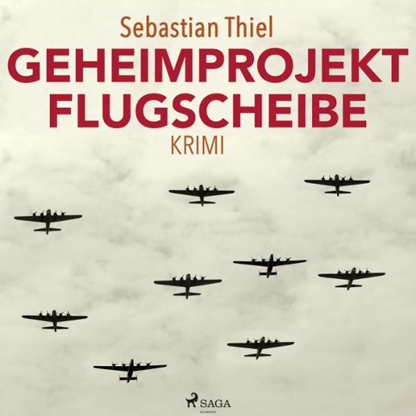 Geheimprojekt Flugscheibe Hörbuch kostenlos downloaden