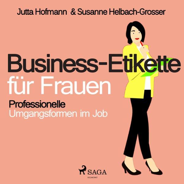 Business-Etikette für Frauen Hörbuch kostenlos downloaden