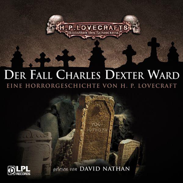 Der Fall Charles Dexter Ward Hörbuch kostenlos downloaden
