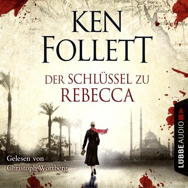Der Schlüssel zu Rebecca Hörbuch kostenlos downloaden