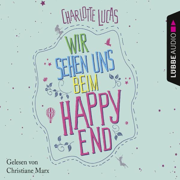 Wir sehen uns beim Happy End Hörbuch kostenlos downloaden